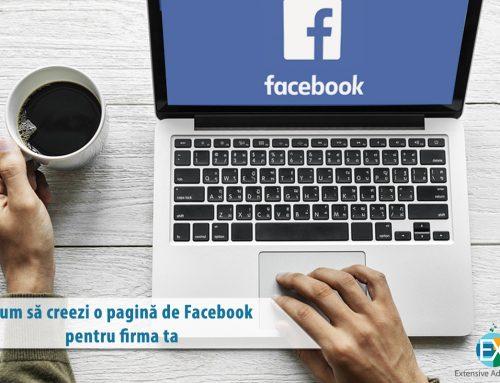 Cum sa creezi o pagina de Facebook pentru firma ta